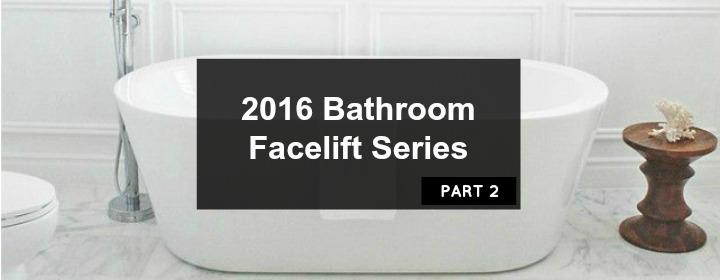 2016 Facelift Series: Bathroom Mirrors