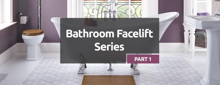 Bathroom Facelift Series Part 1