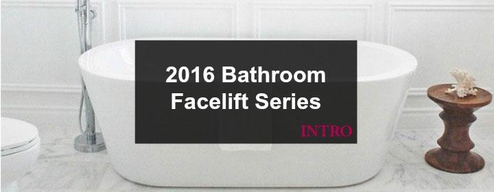 Bathroom Series Intro