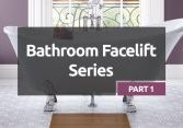 Bathroom Facelift Series Part 1